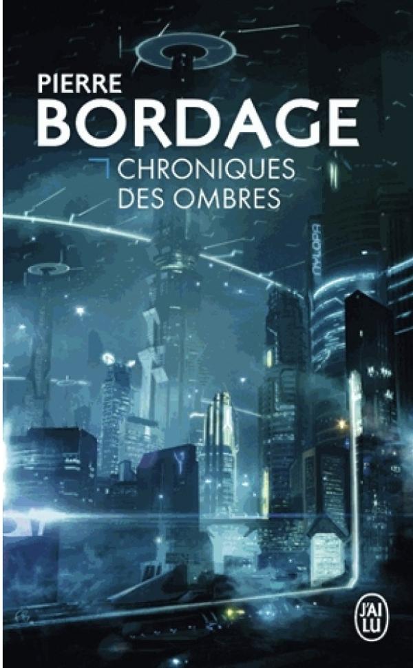 Couverture 2013 de Chroniques des ombres de Pierre Bordage