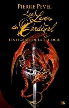 """Couverture de l'intégrale de la trilogie """"Les lames du Cardinal"""" de Pierre Pevel"""