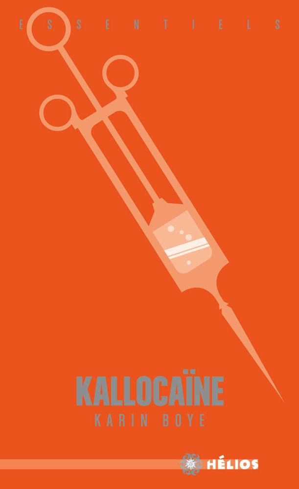 Kallocaïne de Karin Boye édition Hélios 2016